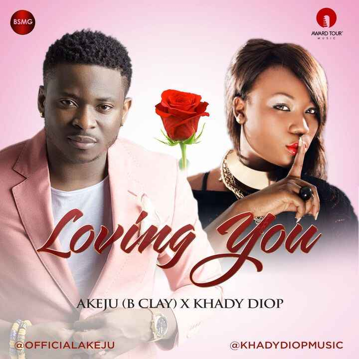 #loving you ft. Yours-truly @officialakeju x @khadydiopmusic Youtube: http://youtu.be/MthiyhD3Ytg MP3: https://soundclou...