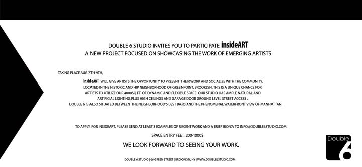 insideART At Double 6 Studio Available: August 07 through August 09Double 6 Studio invites you to participate insideArt....