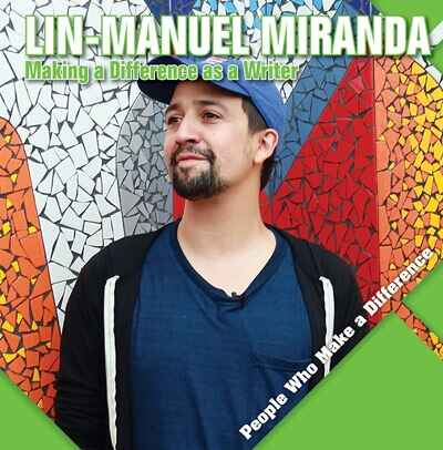 Writers can make a huge impact on the world, and Lin-Manuel Miranda's life and work is a perfect example of how a writer...