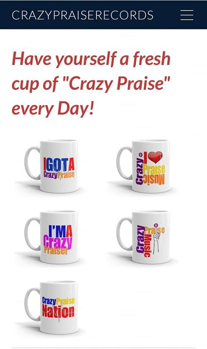 Mugs and Shirts still available @ crazypraiserecords.com stop by the CP Store on our site. Tap the link and check us out...