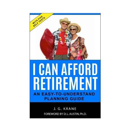Newly updated and edited book in both print and ebook versionshttp://www.amazon.com/Can-Afford-Retirement-An-Easy---Unde...