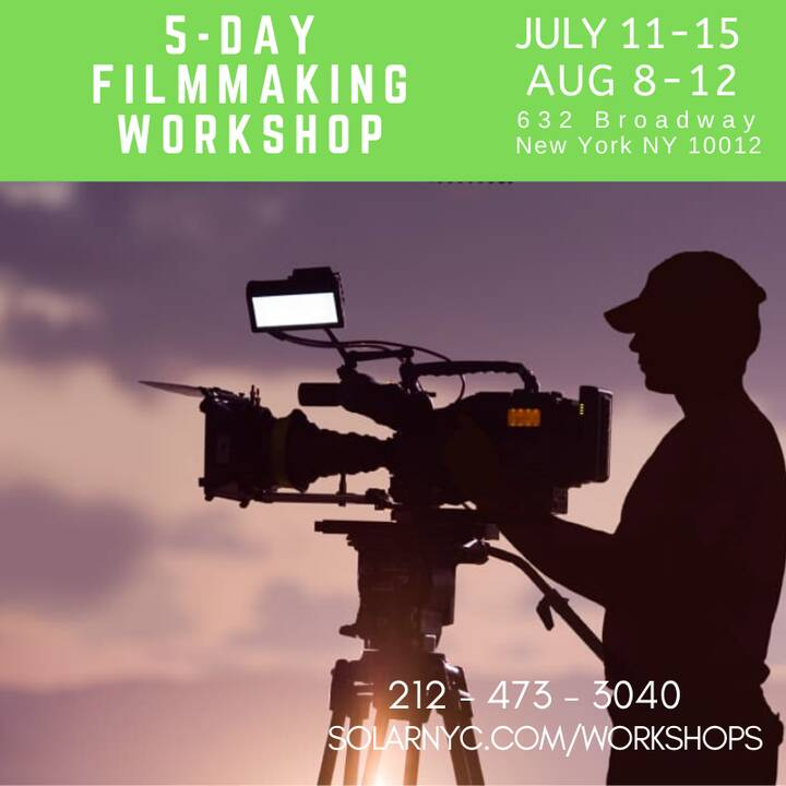 Too busy with work to be creative?Make a film in FIVE DAYS!5-Day HANDS-ON Filmmaking Workshop AUGUST 8-12www.solarnyc.co...