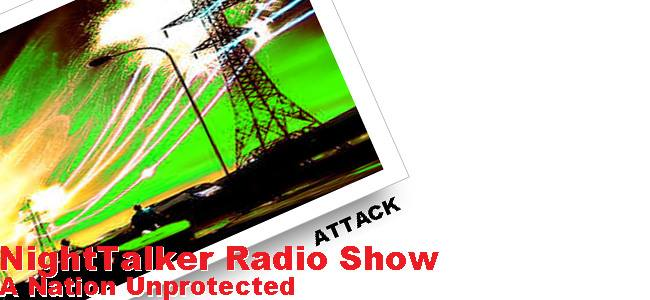 WIPING OUT THE AMERICAN NATION - THREAT OF AN EMP ATTACKDeaf, Dumb and Blind - USA on the BrinkExclusive NightTalker Int...
