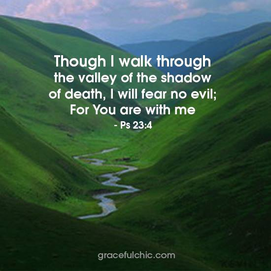 "No matter what you going through #GodisWithYou ""Though I walk through the valley of the shadow of death, I will fear no ..."