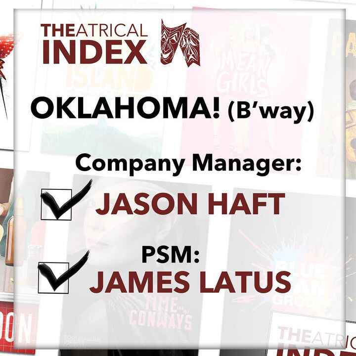 @oklahomabway's PSM and Company Manager will be James Latus & Jason Haft!