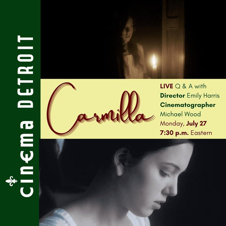 TONIGHT at 7:30 p.m. Eastern, Cinema Detroit presents a LIVE online Q & A with the director and cinematographer of CARMI...