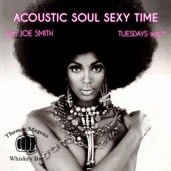 Grab your Boo and come on down to Thomas Magee's tonight for some Acoustic Soul Sexy Time with Me + Joe Smith and the be...