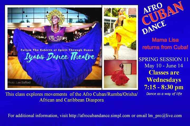 Wednesday Night Afro Cuban Dance Class with Lisa McCall. Session 1 is Sold OutSession 2 is Half Full Greetings and Alafi...