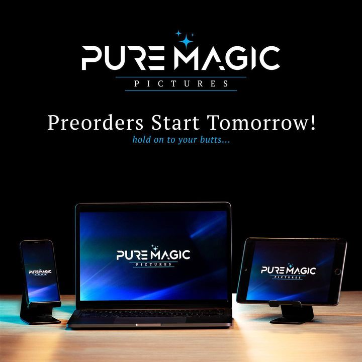 Pure Magic Pictures pre-orders start tomorrow! ✨ Hold on to your butts! #supportsmallbusiness
