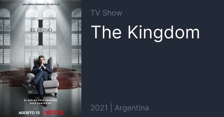 El Reino 1 or The Kingdom (2021) [TV-MA] series 1 is streaming on Netflix and dubbed in multiple languages for those who...