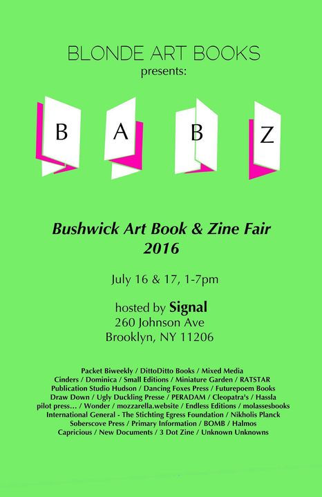 Catch Packet at the upcoming Bushwick Art Book and Zine Fair presented by Blonde Art Books and hosted by SIGNAL on July ...