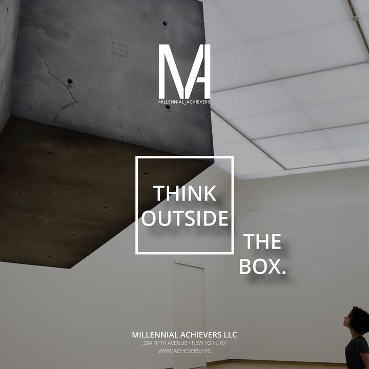 Don't be afraid to think outside the box. 📦-Do things they won't do. Think the way they don't. Be different. Be you.-#mi...