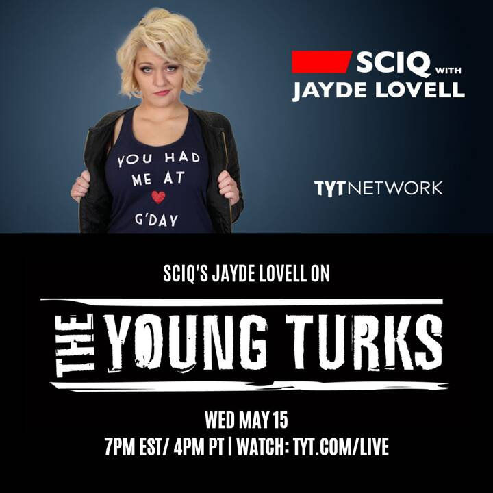 Tomorrow night, Wed May 15 - Jayde Lovell will be on The Young Turks!TUNE IN GUYS! 4PM PT / 7PM ESTWATCH: tyt.com/live o...