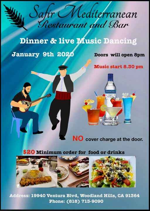 This Coming Thursday Safir Mediterranean new program for 2020 live music at 8:30 pm for Reservation call 818-877-8298