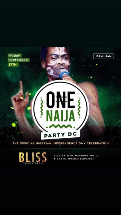 The Biggest Official Afrobeat Celebration of the year this Friday @ BLISS DC.. - *www.onenaijadc.com*