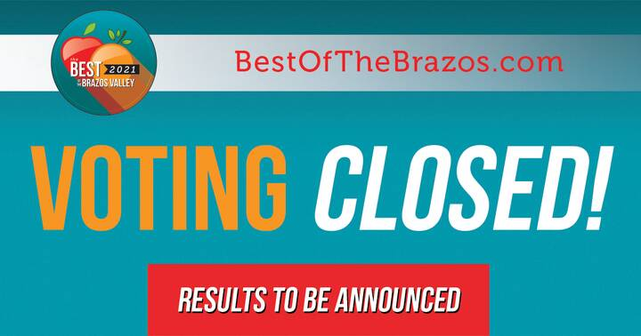 Voting for The Best of the Brazos Valley is NOW CLOSED! Thank you to everyone who shined a light on our incredible local...
