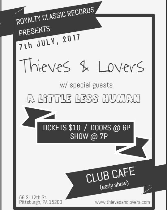 Come clamjam with Thieves & Lovers and A Little Less Human this Friday 7/7 at Club Cafe in Pittsburgh! Early show, doors...