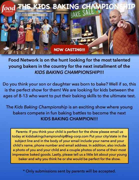 Calling all young bakers for The Kids baking Championship on the Food Network.  Please email them directly and tell them...