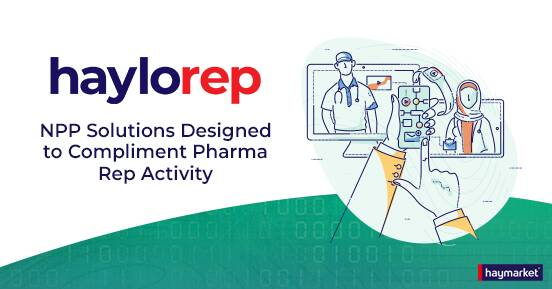 Reinforce Your Pharma Reps' Outreach With Haylo Rep!Haylo Rep is our custom NPP solution that reinforces rep-delivered m...