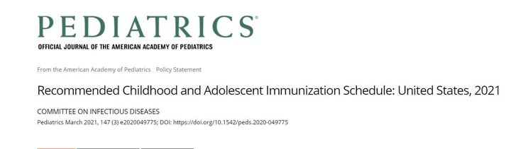 [ March 2021 ]Recommended Childhood and Adolescent Immunization Schedule: United States, 2021Read here:https://pediatric...
